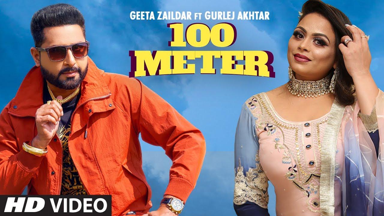 100 Meter Lyrics Geeta Zaildar X Gurlez Akhtar