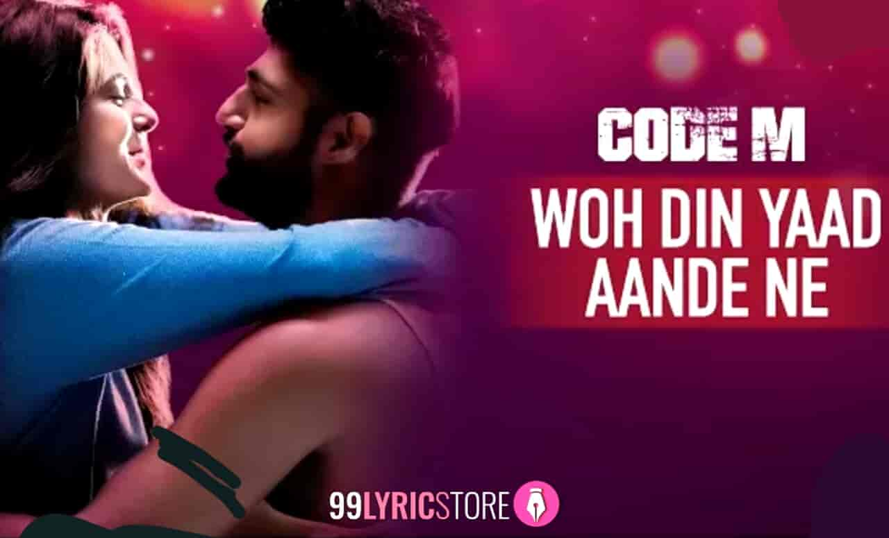 Wo Din Yaad Aande Ne Song Images From Movie Code M