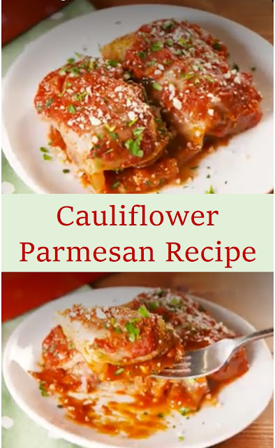 Cauliflower Parmesan Recipe #Cauliflower #Parmesan #Recipe #CauliflowerParmesanRecipe