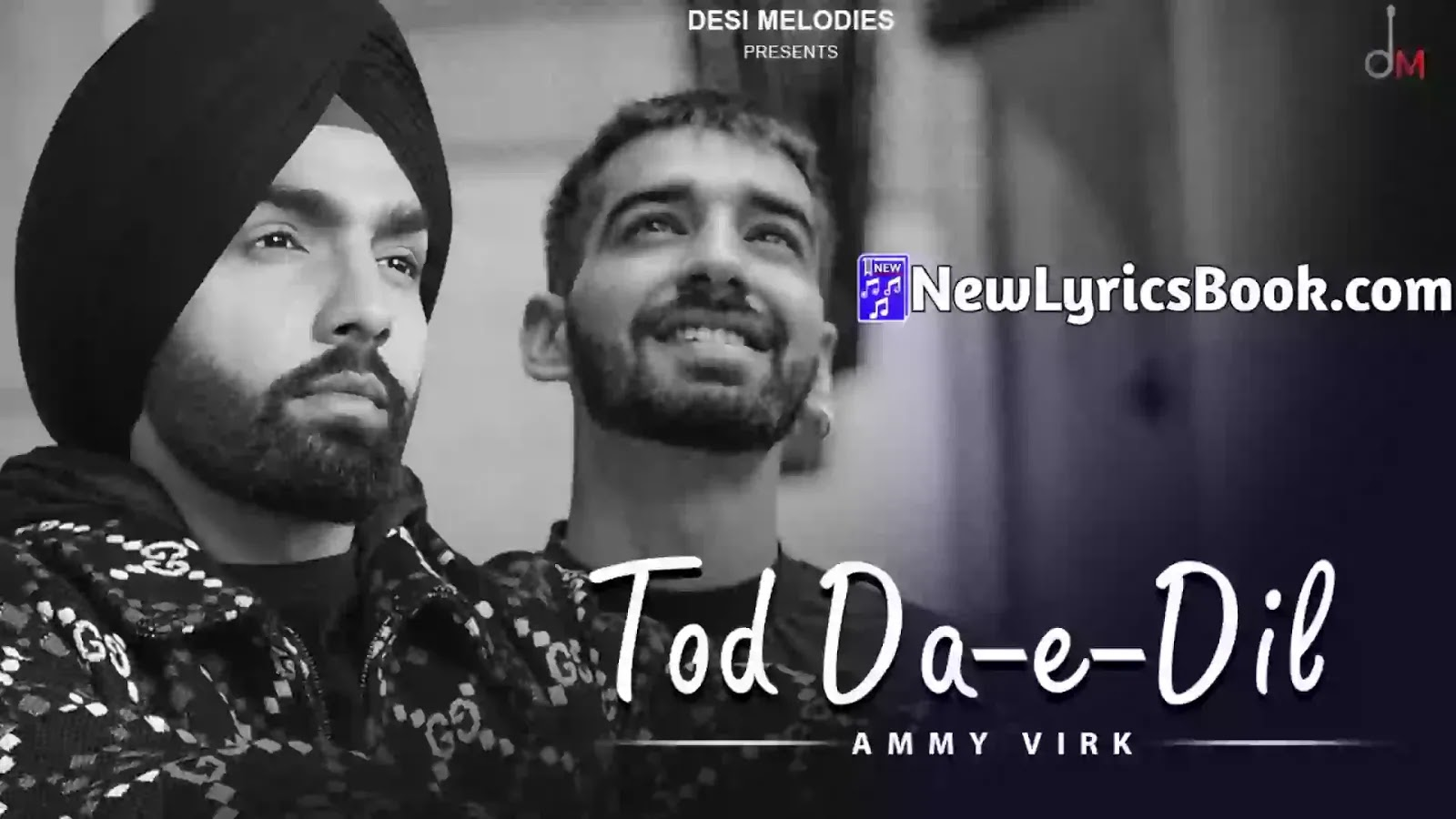 Tod Da E Dil Song Lyrics