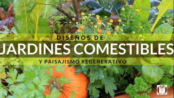 Diseño de Jardines Comestibles en España por Sastreria Vegetal