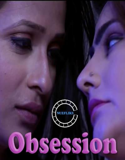 Obsession 2020 S01E03 Hindi Nuefliks Original Web Series 720p HDRip 190MB Download