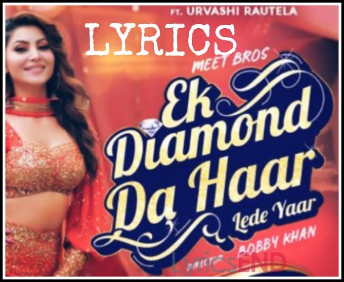 Ek Diamond Haar Lede Yaar Lyrics - Meet Bros (2020)