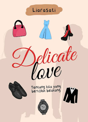 Novel Delicate Love Karya Liarasati PDF
