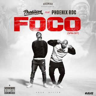 Phedilson - Foco (Spin-off) (Feat Phoenix RDC)