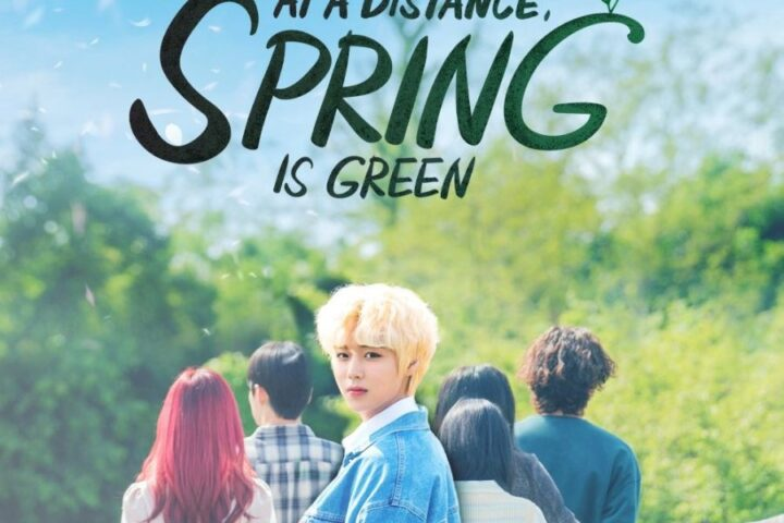At a Distance Spring is Green Sub Indo