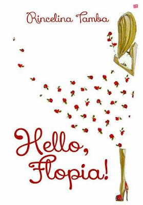 Hello Flopia! by Rincelina Tamba Pdf