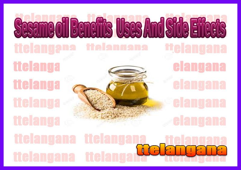 Sesame oil Benefits  Uses And Side Effects