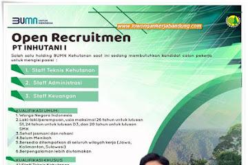 Lowongan Kerja Bandung Karyawan PT Inhutani