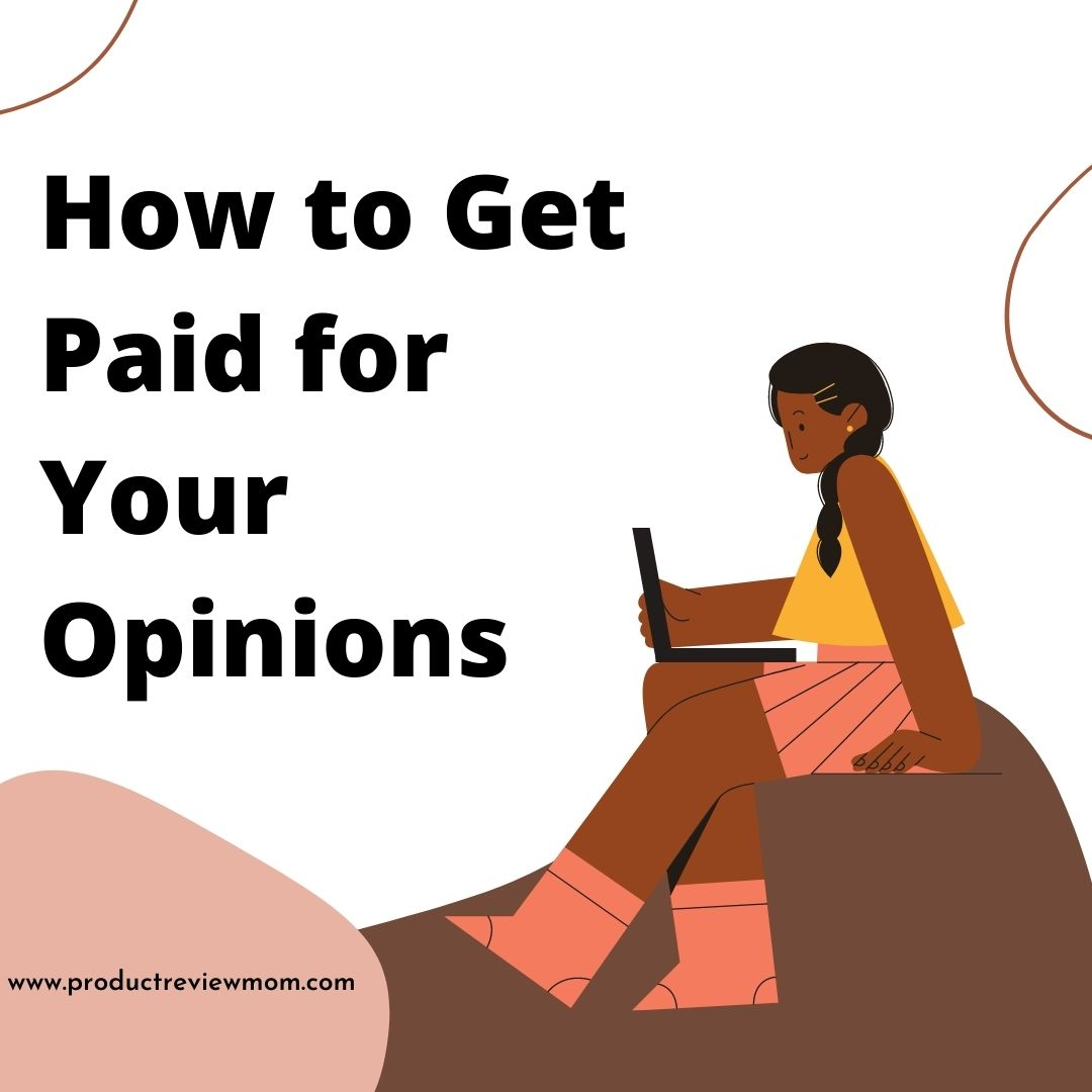 How to Get Paid for Your Opinions