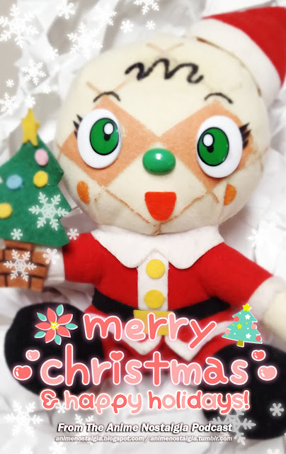 "A Christmas plush of Melonpanna from Anpanman, with the text ""Merry Christmas & happy holidays! From the Anime Nostalgia Podcast""."