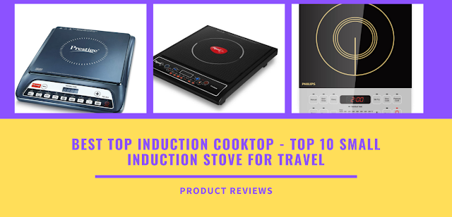 Best top induction cooktop - top 10 small induction stove for travel with the lowest, cheapest price and best brand with price list buy on amazon