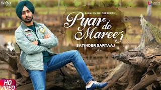 PYAR DE MAREEZ LYRICS – Satinder Sartaaj