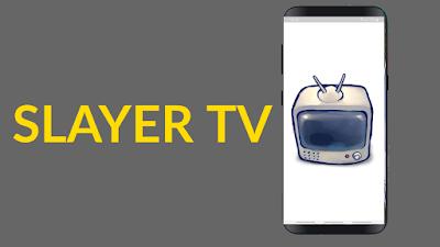 تطبيق SLAYER TV الأسطوري لمشاهدة كل القنوات المشفرة والرياضية على هاتفك