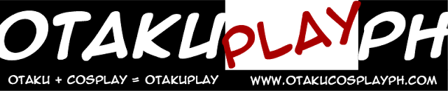 OtakuPlay PH: Anime, Cosplay and Pop Culture Blog