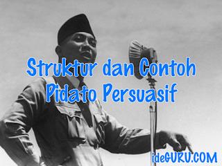 Struktur dan Contoh Pidato Persuasif : Materi Bahasa Indonesia Kelas 9