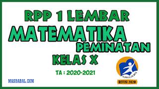 RPP 1 Lembar Matematika Peminatan Kelas X Revisi Tahun 2020