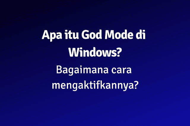 apa itu god mode windows