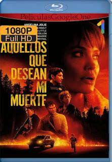 Aquellos que desean mi muerte (Those Who Wish Me Dead) (2021) [1080p WEB-DL 60FPS] [Latino-Inglés] [LaPipiotaHD]