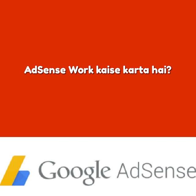 Adsense-Work-kaise-karta-hai