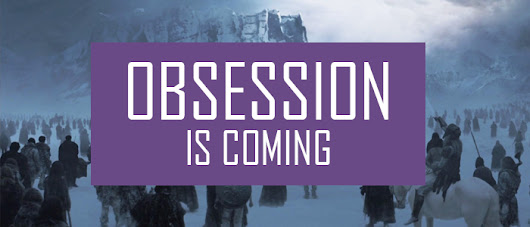 Series: Obsession is coming