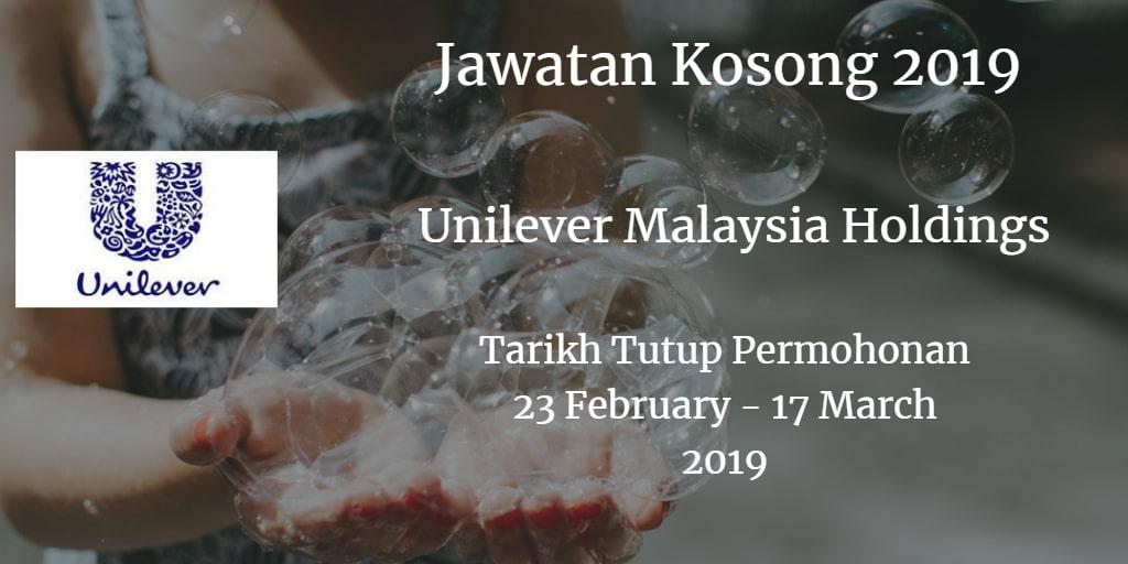 Jawatan Kosong Unilever Malaysia Holdings 23 February - 17 March 2019