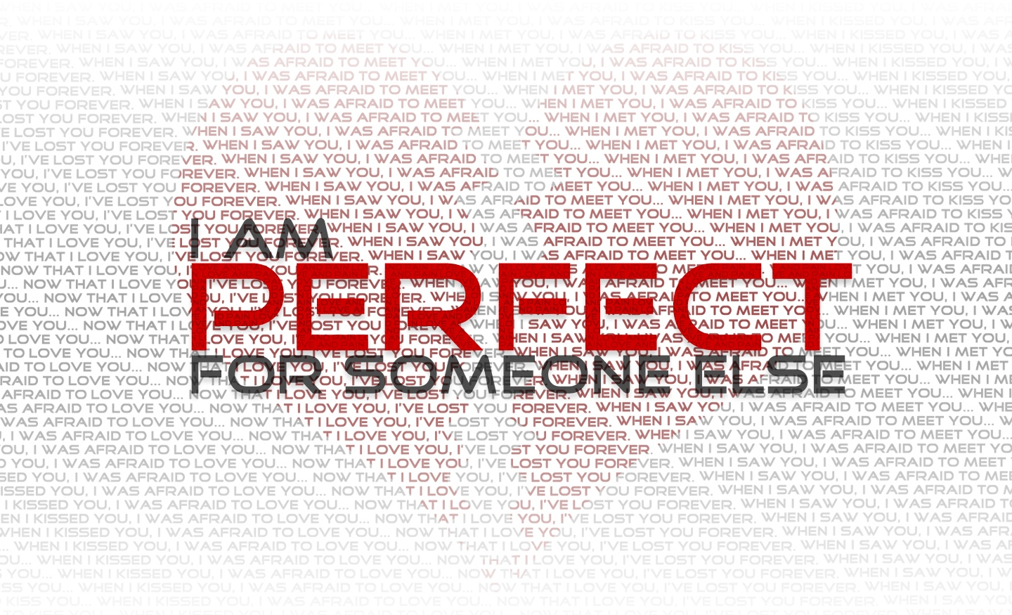 Attractive I Am Perfect For Someone Else Love Hope