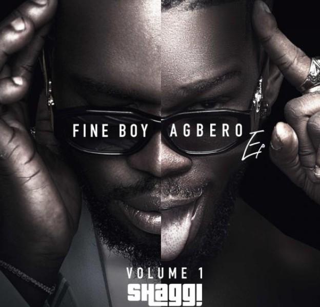 DOWNLOAD: Broda Shaggi – Fine Boy Agbero (Full EP)