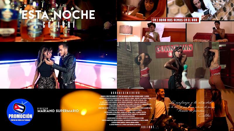 Colibrí - ¨Esta noche¨ - Videoclip - Director: Mariano SuperMario. Portal Del Vídeo Clip Cubano. Música cubana. Cuba.