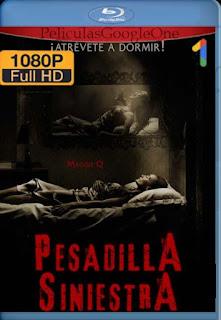 PESADILLA SINIESTRA[2017] [1080p BRrip] [Latino-Inglés] [GoogleDrive] chapelHD