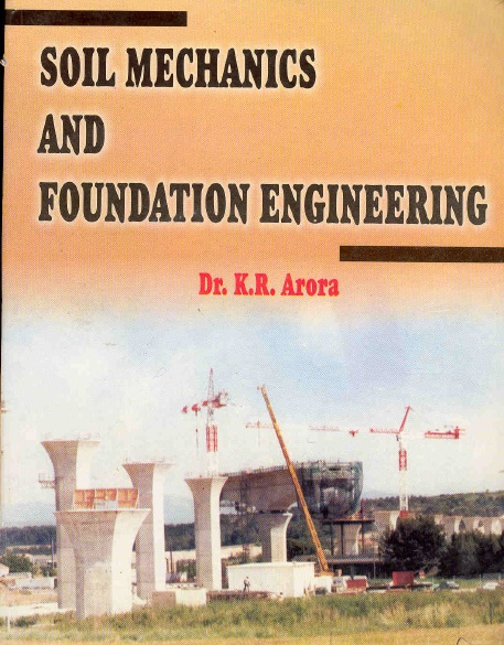 Download book on soil mechanics and foundation engineering for Soil mechanics pdf
