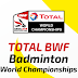 Live Streaming Badminton  TOTAL BWF World Championships 2019 [19.8.2019]