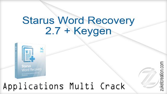 Starus Word Recovery 2.7 + Keygen