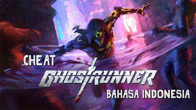 Trainer Game Ghostrunner PC Terbaru