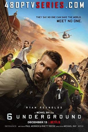 6 Underground (2019) Full Hindi Dual Audio Movie Download 480p 720p Web-DL [ हिन्दी + English ] thumbnail
