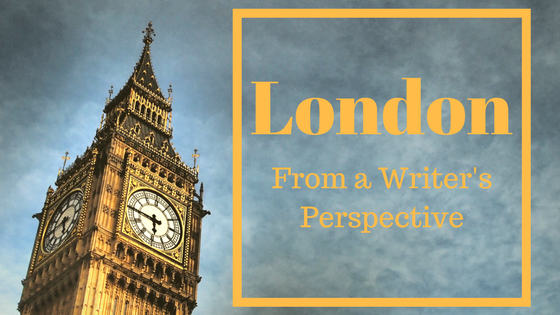 London England Writer Author Trip Review