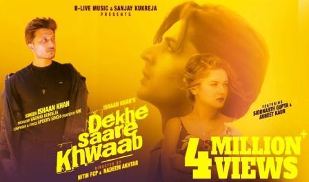 Dekhe Saare Khwaab Lyrics - Ishaan Khan - Download Video or Mp3 Song