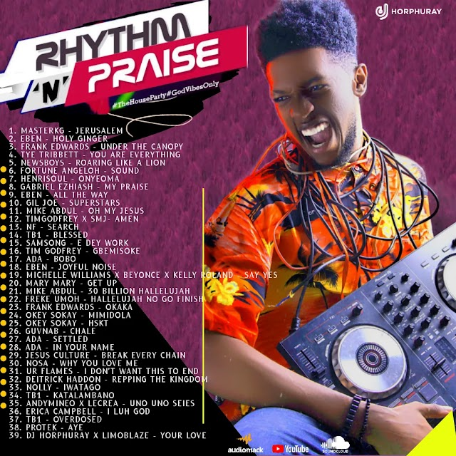 "DJ Horphuray – ""Rhythm 'n' Praise Mixtape"" 