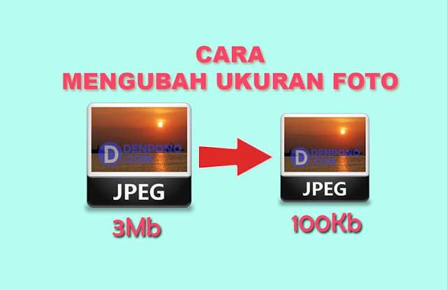 Cara Mengubah Ukuran Foto Menjadi 100Kb atau 200Kb (Secara Online)