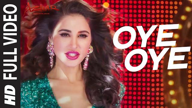 ओये ओये Oye Oye Lyrics In Hindi - Azhar