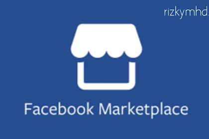 Cara Memanfaatkan Marketplace Facebook sebagai target Pasar