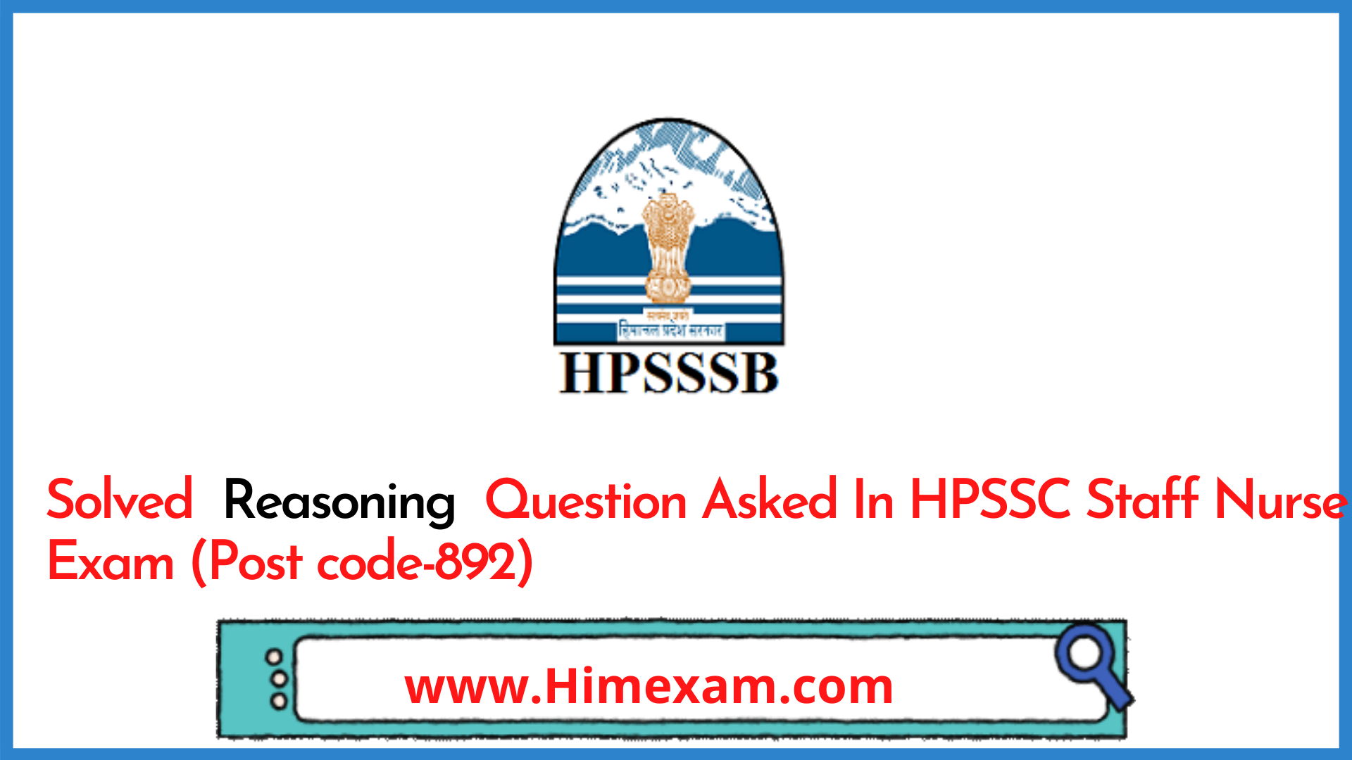 Solved  Reasoning  Question Asked In HPSSC Staff Nurse Exam (Post code-892)