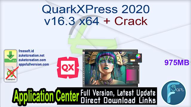 QuarkXPress 2020 v16.3 x64 + Crack