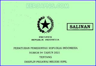 PP No 94 Tahun 2021 tentang Disiplin PNS