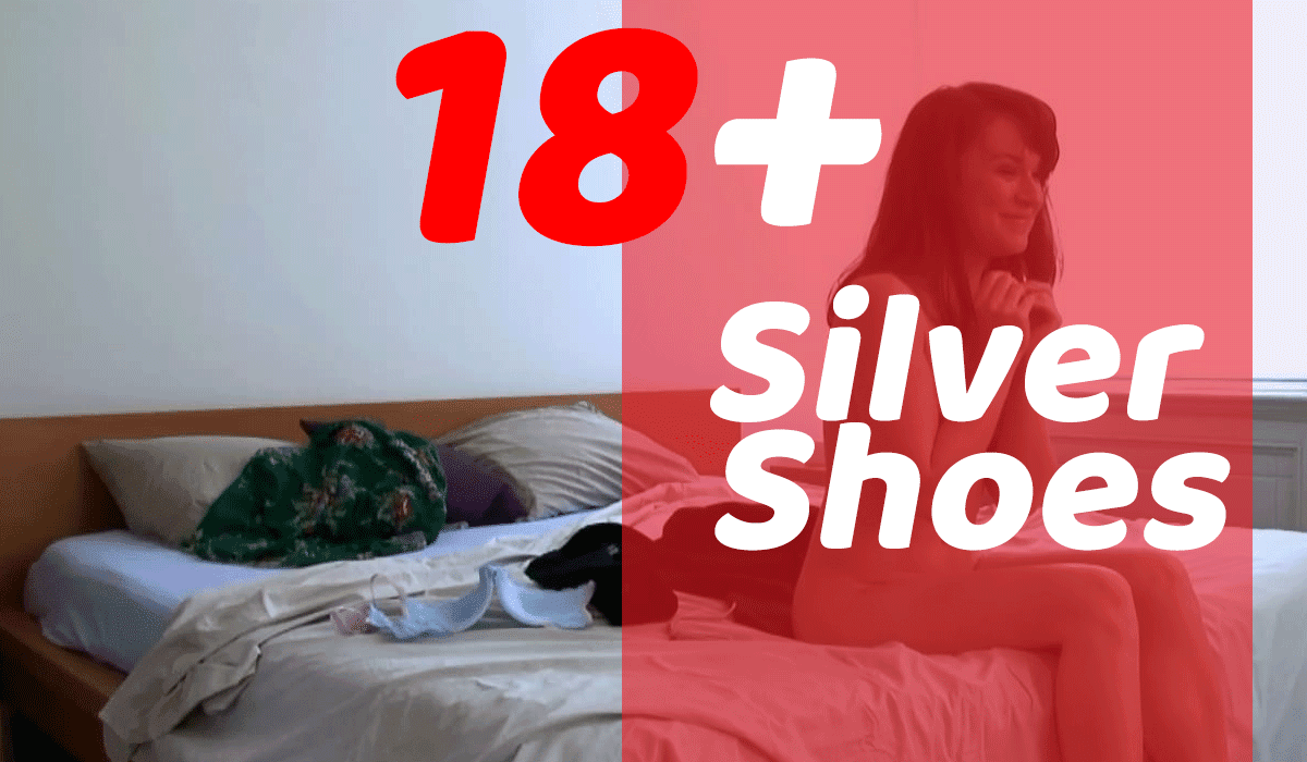 18+ Movie Silver Shoes