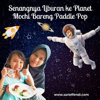 Liburan Seru Ke Planet Mochi Bersama Paddle Pop : Main Yuk!
