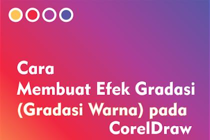 Cara Membuat Efek Gradasi (Gradasi Warna) pada CorelDraw
