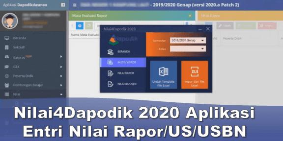 Nilai4Dapodik 2020 Aplikasi Entri Nilai Rapor/US/USBN