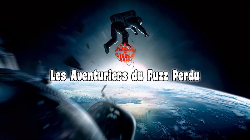 Les Aventuriers du Fuzz Perdu | Octobre 2019 par Flo K.