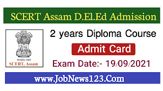 SCERT Assam Admit Card 2021